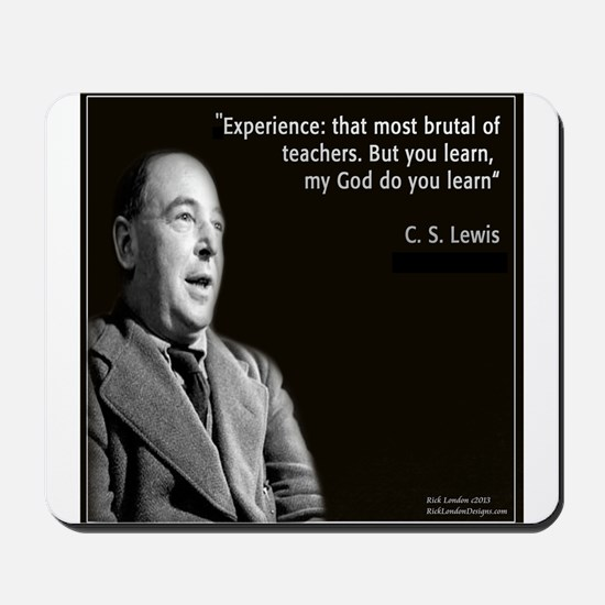 CS Lewis My God Quote Mousepad