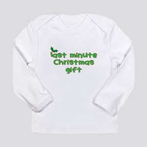 Funny Last Minute Christmas Gift Long Sleeve T-Shi