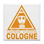 Love Your Cologne Tile Coaster