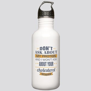 Dont Ask About My Prot Stainless Water Bottle 1.0L