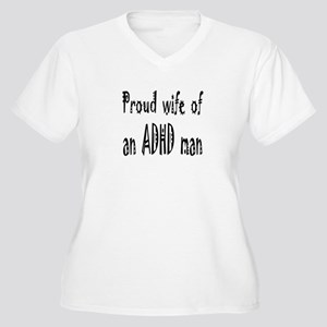 Plus-size V-neck T for the wife of an ADHD man