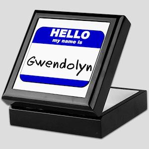 hello my name is gwendolyn Keepsake Box