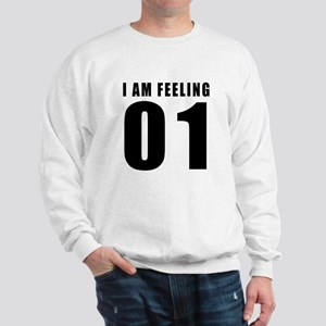 I am feeling 01 Sweatshirt