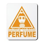 Love Your Perfume Mousepad