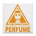 Love Your Perfume Tile Coaster