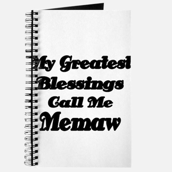 My Greatest Blessings call me Memaw 2 Journal