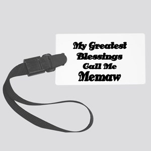 My Greatest Blessings call me Memaw 2 Luggage Tag