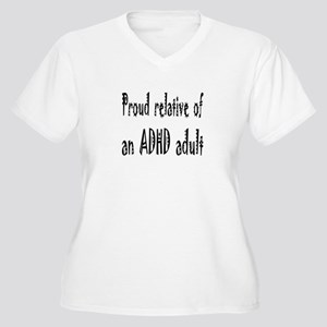 Plus V-neck T for relative of an ADHD adult