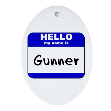 hello my name is gunner Oval Ornament
