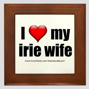 """""""I Love My Irie Wife"""" Framed Tile"""