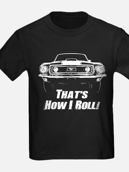 How I Roll - Mustang Boss T-Shirt