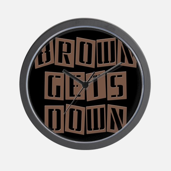 BROWN GETS DOWN Wall Clock