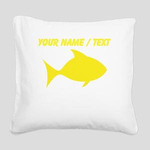 Custom Yellow Fish Square Canvas Pillow