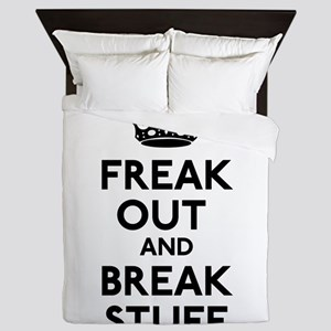 Freak Out And Break Stuff Queen Duvet