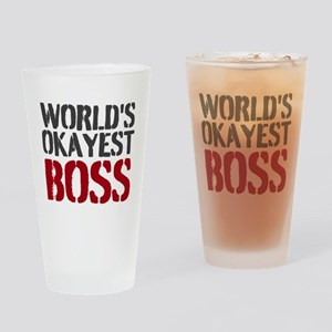 Worlds Okayest Boss Drinking Glass