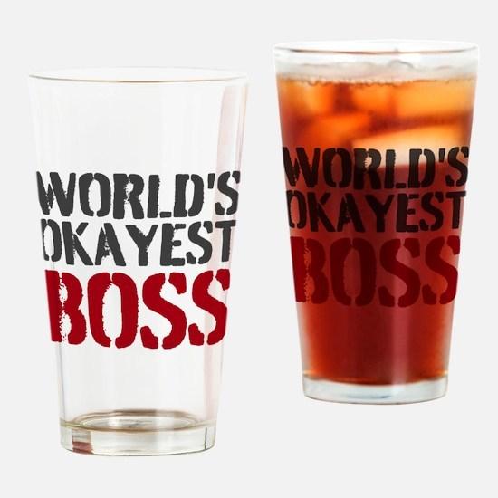 Worlds Okayest Boss Drinking Glass