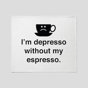 I'm Depresso Without My Espresso Stadium Blanket