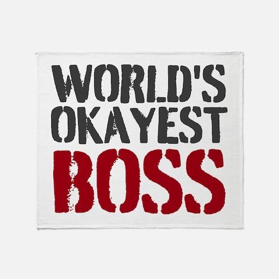 Worlds Okayest Boss Throw Blanket