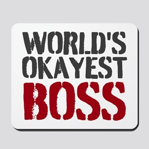 World's Okayest Boss Mousepad | Office Humor