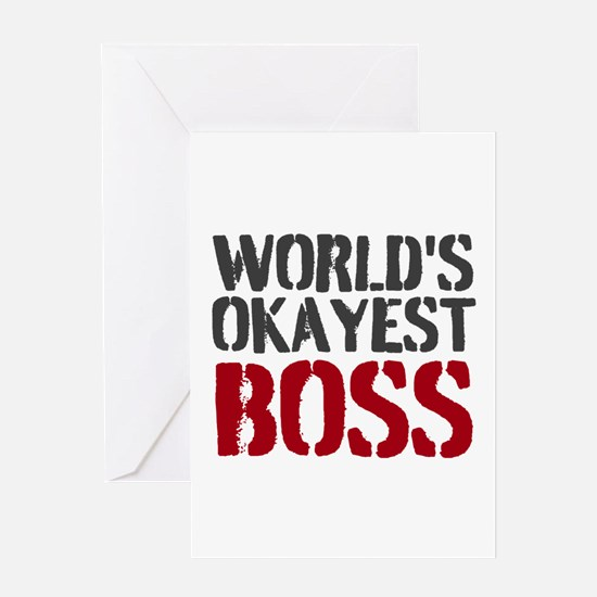 Worlds Okayest Boss Greeting Cards