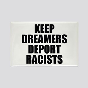 Keep Dreamers Deport Racists Magnets