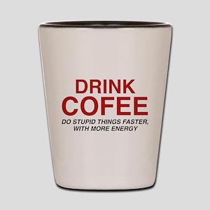 Drink Coffee Shot Glass