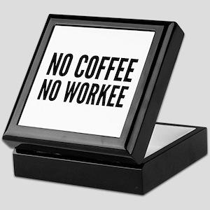 No Coffee No Workee Keepsake Box