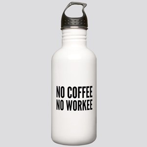 No Coffee No Workee Stainless Water Bottle 1.0L