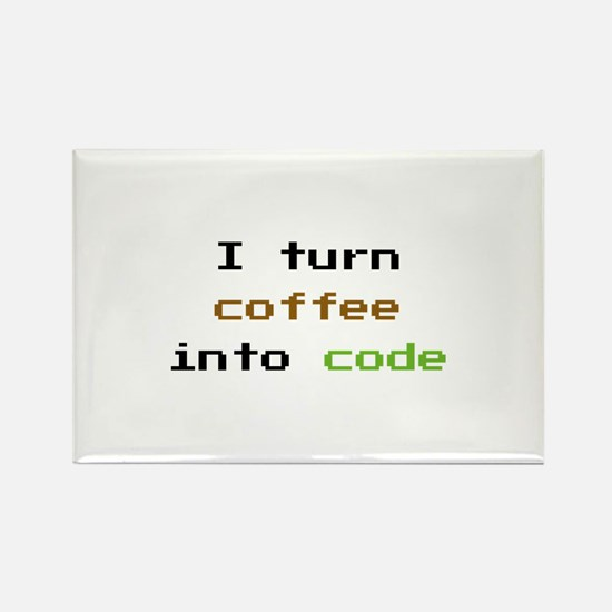 I Turn Coffee Into Code Rectangle Magnet