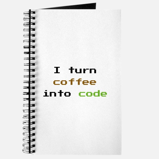 I Turn Coffee Into Code Journal