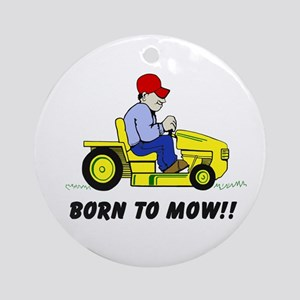 Born To Mow Ornament (round)