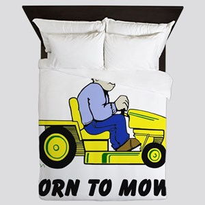 Born To Mow Queen Duvet