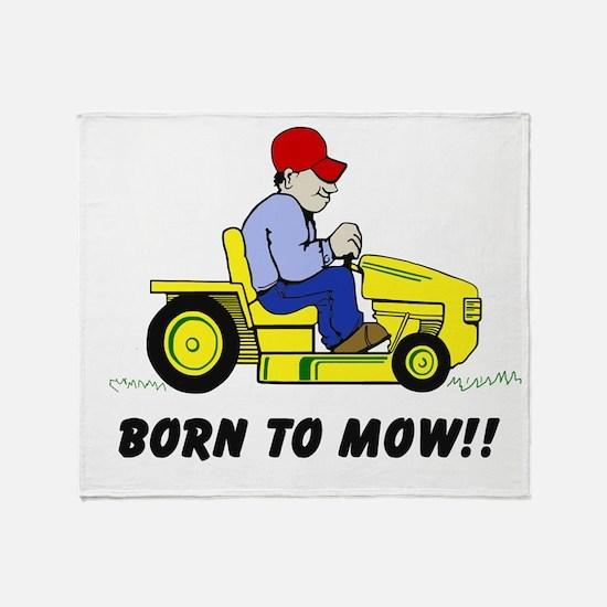 Born To Mow Throw Blanket