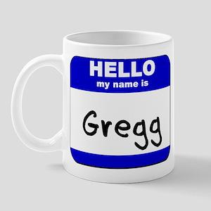 hello my name is gregg  Mug