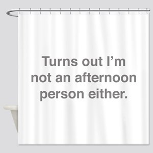 Afternoon Person Shower Curtain