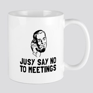 No Meetings Mugs