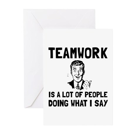 Teamwork Say Greeting Cards