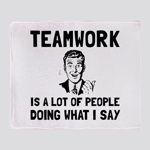 Teamwork Say Throw Blanket