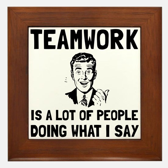 Teamwork Say Framed Tile