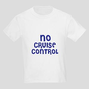 No Cruise Control T-Shirt
