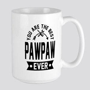 YOU ARE THE BEST PAWPAW EVER Mugs