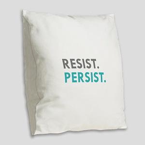 RESIST. PERSIST. Burlap Throw Pillow
