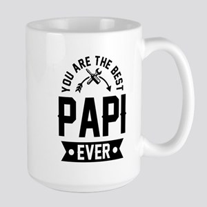 YOU ARE THE BEST PAPI EVER Mugs