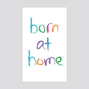 Born at Home Rectangular Sticker