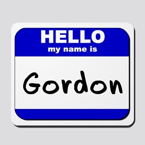hello my name is gordon  Mousepad