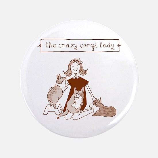 Crazy Corgi Lady - Button