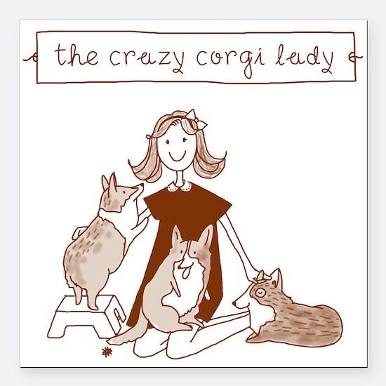 Crazy Corgi Lady - Magnet