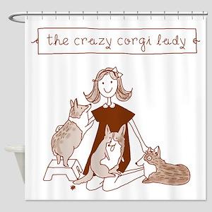 Crazy Corgi Lady - Shower Curtain