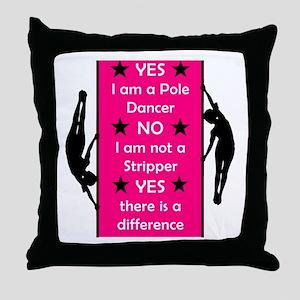 Yes I am a Pole Dancer Pink Throw Pillow