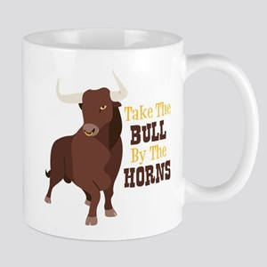 Take The BULL By The HORNS Mugs